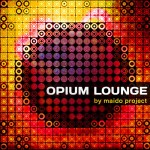 Maido Project - Opium Lounge