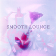 Maido Project - Smooth Lounge